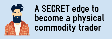 A SECRET edge to become a physical commodity trader